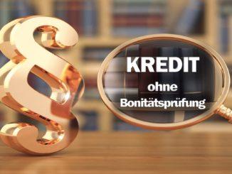 Kredit ohne Bonitätsprüfung